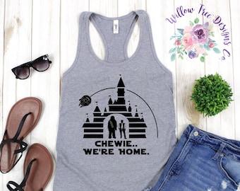 451fe101045 Chewie We're Home | Galaxy's Edge Star Wars Women's Tank Top | Walt Disney  World Land Castle Millennium Falcon Han Solo Chewbacca Shirt