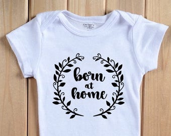 Born at Home floral wreath Infant Bodysuit, Baby or Toddler T-shirt, Home Birth homebirth, Midwife and Doula client new baby gift