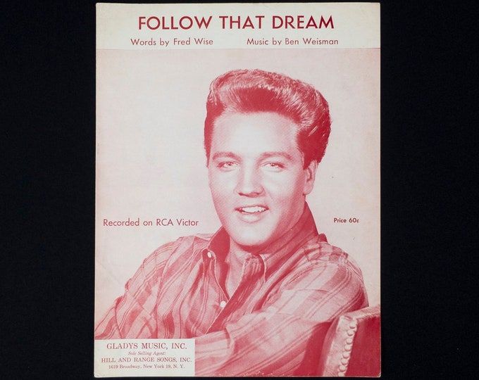 Vintage Sheet Music Elvis Presley Follow That Dream Words by Fred Wise Music by Ben Weisman Circa 1962