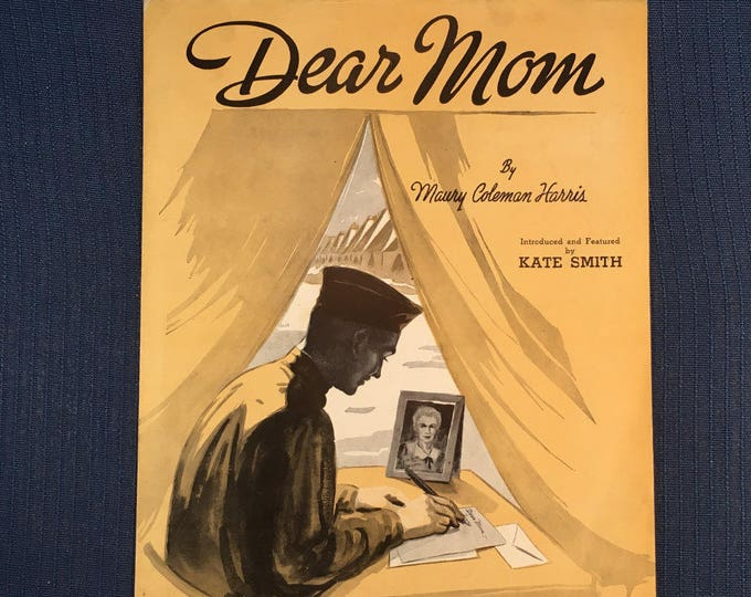 WW II 1940s Song Sheet Music Cover Art Dear Mom by Maury Coleman Harris