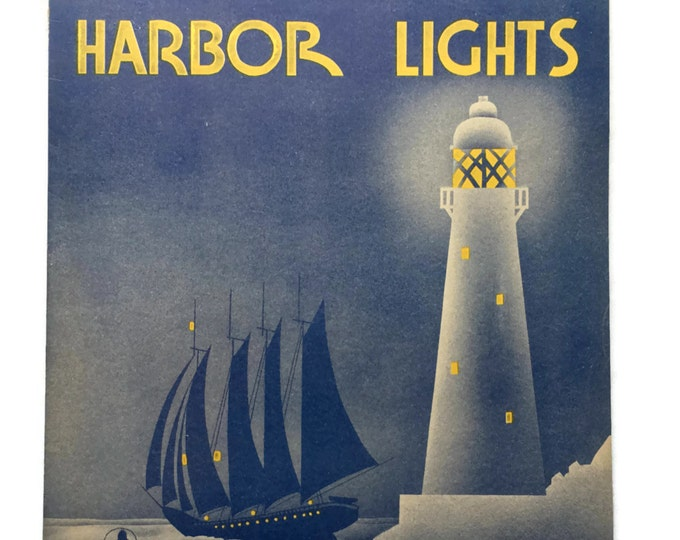 Harbor lights By Jimmy Kennedy And Hugh Williams 1937