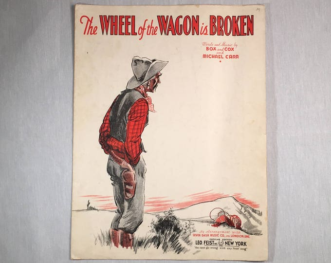 Sheet Music The Wheel of the Wagon is Broken Words and Music by Box and Cox and Michael Carr 1935