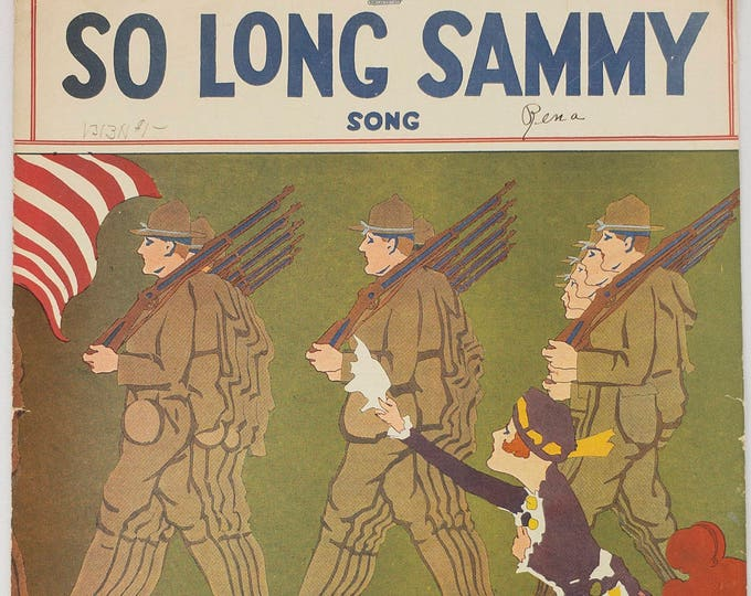 So Long Sammy (Song) Lyric by Benny Davis and Jack Yellen Music By Albert Gumble Copyright 1917 Sheet Music Large Format