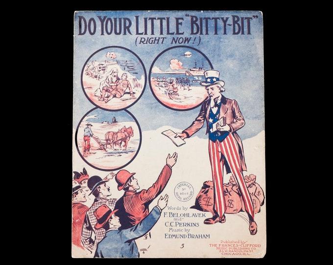 HTF Antique WWI Era Sheet Music Do your Little Bitty-Bit Word by F. Belohlavek and C.C. Perkins, Music by Edmund Braham 1917