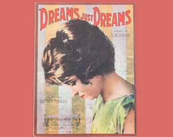 Dreams Just Dreams Words by R. N. Doore Music by Richard Howard Antique Sheet Music Cover Image Movie Star Alice Joyce Circa 1919
