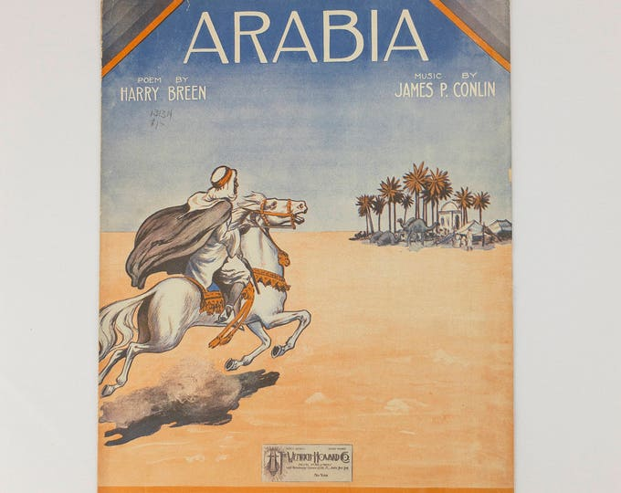Arabia Poem By Harry Breen Music By James Conlin Copyright 1913 Sheet Music Large Format