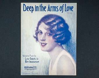 Vintage 1929 Sheet Music Deep In The Arms Of Love Words Music By Lou Davis and Roy Ingraham Cover Illustration by Frederick Manning