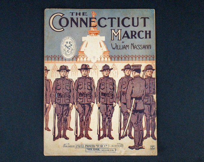 1917 Antique Sheet Music WWII Era The Connecticut March By William Nassann
