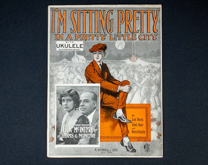 Vintage 1922 Sheet Music Cover (Outside Cover Only) I'm Sitting Pretty By Lou Davis, Abel Baer & Henry Santly Publisher M Witmark and Sons