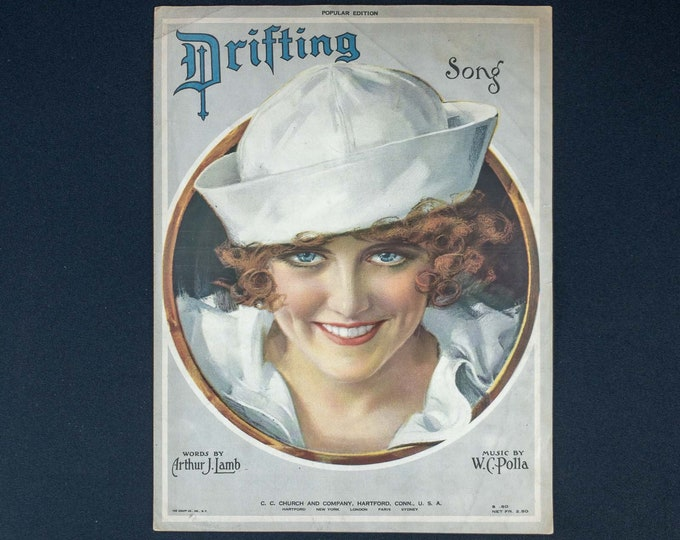 Drifting Song Vintage Patriotic Sheet Music 1920 Word by Arthur J Lamb Music by William Polla Publisher 1920 Sexy Eyes Sailor Navy