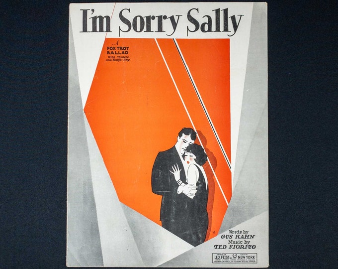 Vintage 1920s Sheet Music I'm So Sorry Sally Words By Gus Kahn Music By Ted Fiorito Publisher Leo Feist