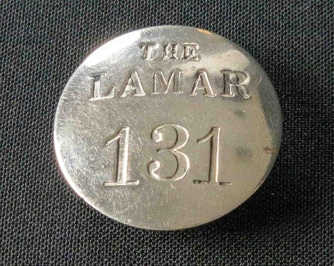 Lamar Hotel Houston Texas Bellman Pinback Metal Badge Historical Memorabilia