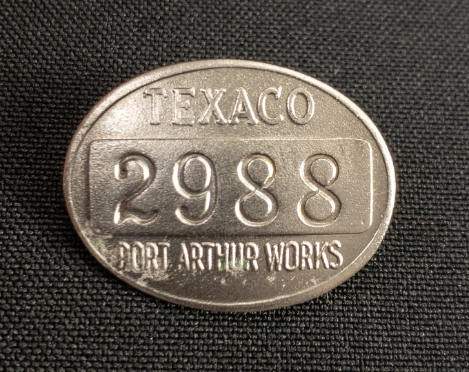 Texaco Port Arthur Texas Works Gas Oil Refinery Employee Metal ID Badge Pin #2988