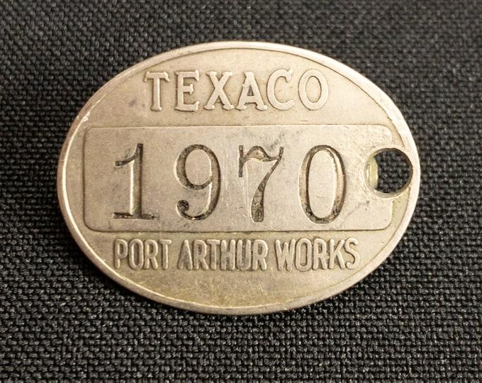 Texaco Port Arthur Texas Works Gas Oil Refinery Employee Metal ID Badge Pin #1970