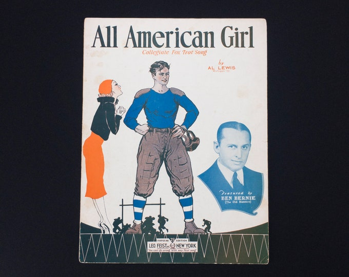 Vintage Sheet Music All American Girl Collegiate Fox Trot Song by Al Lewis (Michigan  '22) Featured by Ben Bernie Copyright 1932 Leo Feist