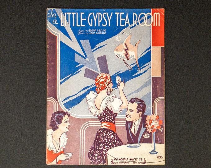 Sheet Music - In A Little Gypsy Tea Room - lyrics by Edgar Leslie and music by Joe Burke 1935