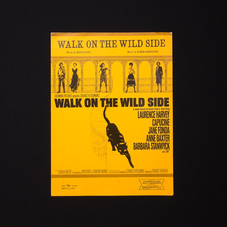 Vintage Sheet Music Walk On The Wild Side Words by Mack David Music by  Elmer Bernstein from Columbia Picture by the same name Circa 1962