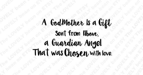 A Godmother Is A Gift Sent From Above Quote Cut File