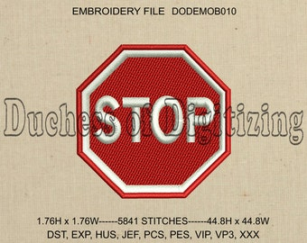 Stop Sign Embroidery Design, Stop Sign Embroidery file, DODEMOB010