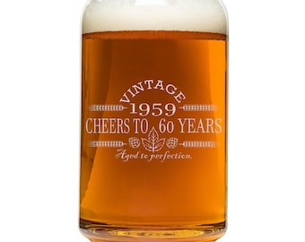 Birthday Beer Can Glass 60th Gift For Men And Women 1959 Vintage Cheers To 60 Years Aged Perfection