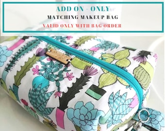 Matching Makeup Bag- Add-On (Only available with bag order)
