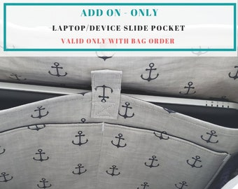 Laptop/Device Slide Pocket Add-On (Only available with large bag order)