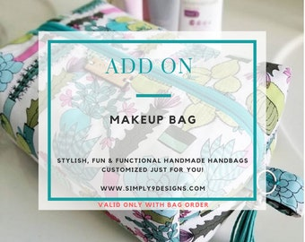 Makeup Bag- Add-On (Only)