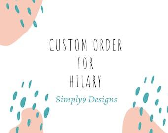 Custom Listing For Hilary (Only)