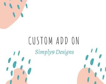 Custom Add On Only