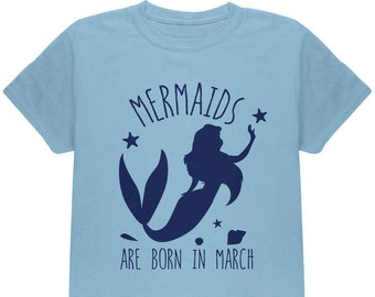 Mermaids Are Born In March Youth T Shirt