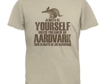 Always Be Yourself Aardvark Sand Adult T-Shirt