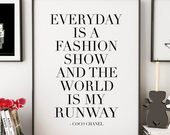 9ded008a3bd4 FASHION WALL ART, Everyday Is A Fashion Show And The World Is My Runway,Feminism  Art,Feminist Quote,Gift For Her,Fashion Poster,Modern Art
