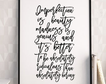 PRINTABLE Art,Imperfection Is Beauty Madness Is Genius,Inspirational Quote,Motivational Print,Wall Art,Quote Prints,Hand Lettering,INSTANT