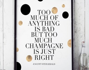 PRINTABLE Art,F Scott Fitzgerald,Champagne Quote,CHEERS SIGN,Wall Art,Quote Print,Wedding Anniversary,Bar Decor,Cheers And Beers,Quote Print