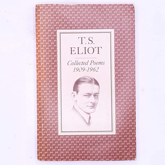 Collected Poems 1909 1962 Ts Eliot