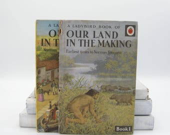 Our Land in the Making Book 1 and 2 (Vintage, Ladybird)