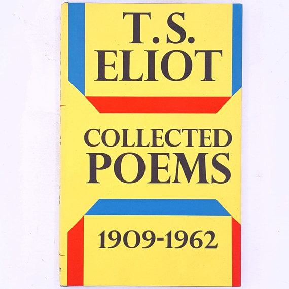 Ts Eliot Collected Poems 1909 1962