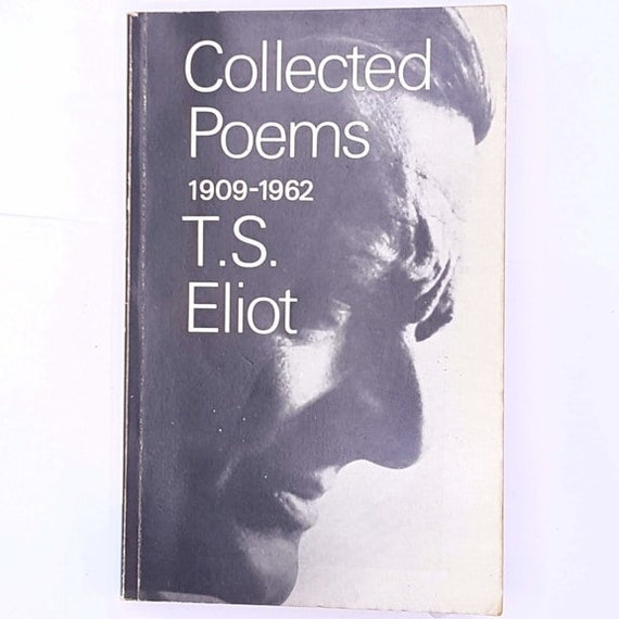 Collected Poems 1909 1962 By Ts Eliot