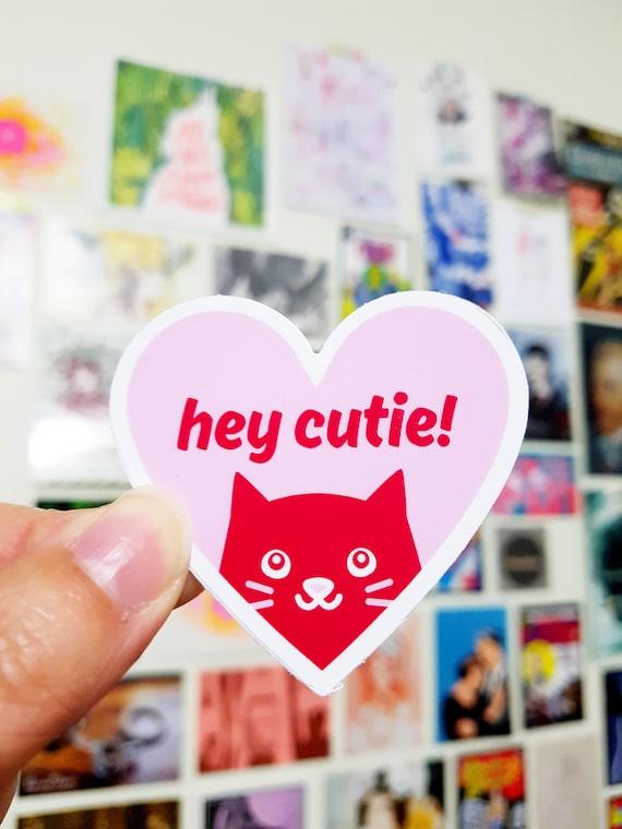 Hey Cutie Vinyl Sticker Cat Sticker