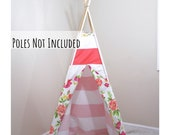 Pink stripe and floral teepee - canvas play kids tent - girls playroom or nursery decor - toddler teepee - tipi