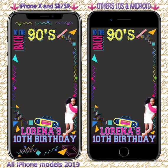 10th Birthday Snapchat Geofilter Back To The 90s Snapchat Etsy