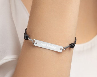 Personalised Not Today Bar Bracelet * Custom Text * Sterling Silver, Rhodium, 24ct Yellow Gold, 18ct Rose Gold