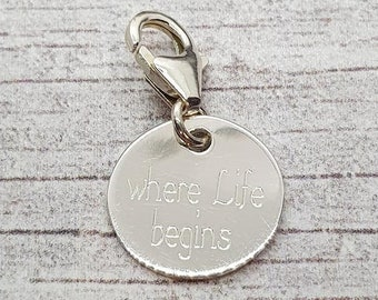 10mm Where Life Begins and Love Never Ends Disc Charm * Sterling Silver * Ideal for Charm Bracelets *