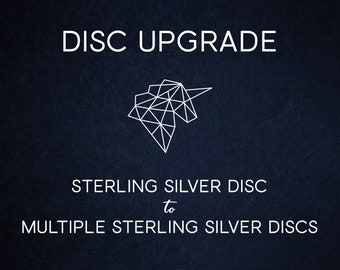 Disc Upgrade - Add Extra Sterling Silver Discs with 40 Characters of Engraving