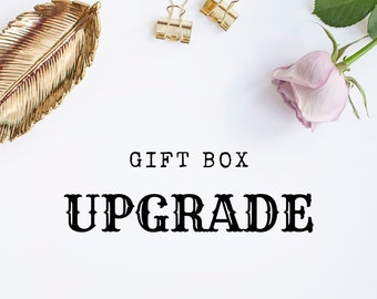 Upgrade your Gift Box from Matchbox Style to Luxury