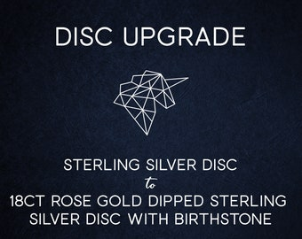 Disc Upgrade - 18ct Rose Gold Vermeil Disc with 30 Characters of Engraving and Choice of Birthstone Crystal