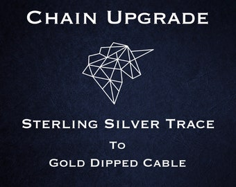Chain Upgrade to 1mm Cable Chain * 16 18 20 24 inches * Trace Chain * Yellow Gold Dipped Sterling Silver