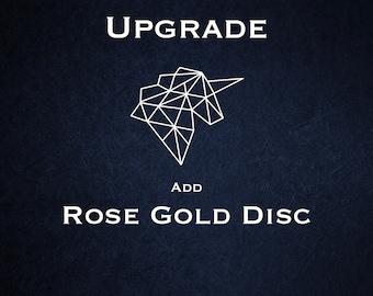 Disc Upgrade - 18ct Rose Gold Vermeil