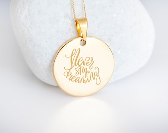 Personalised 9ct Yellow Gold Coin Disc Pendant Necklace - Never Stop Dreaming
