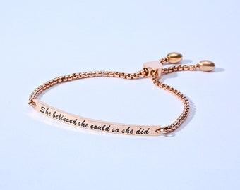 She Believed She Could So She Did Slider Bar Bracelet * Silver, Gold, Rose Gold * Inspiration